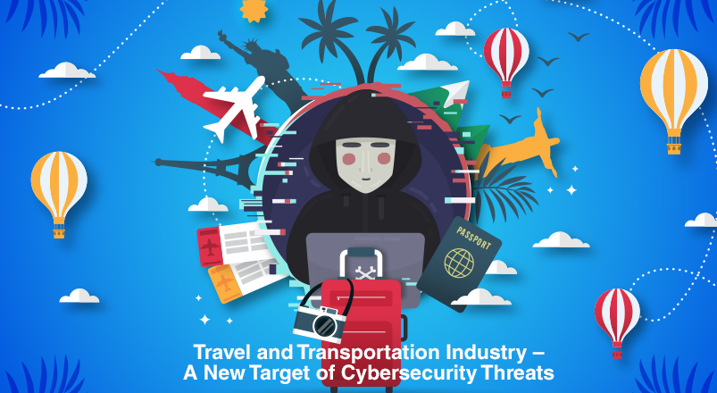 Travel and Transportation Industry – A New Target of