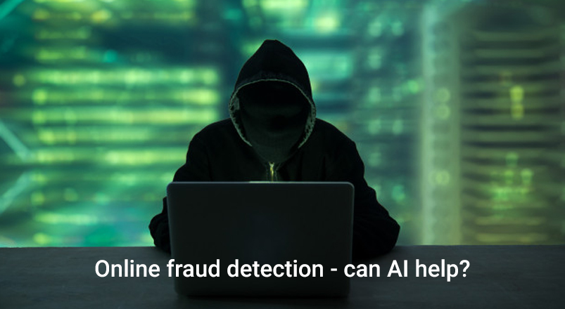 online-fraud-detection-can-ai-help