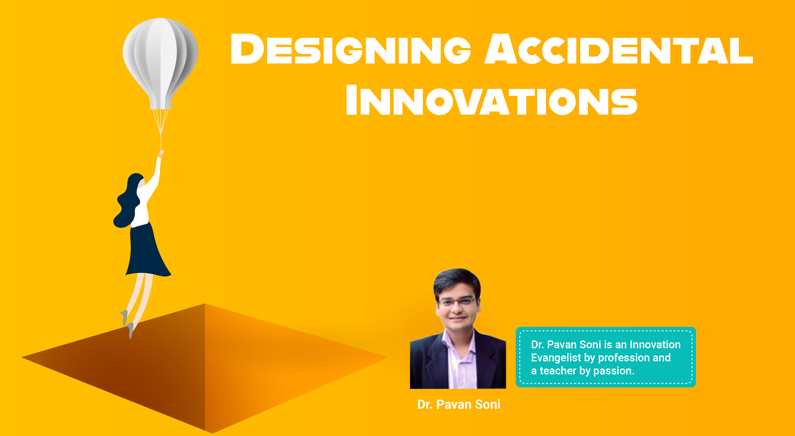 Designing Accidental Innovations